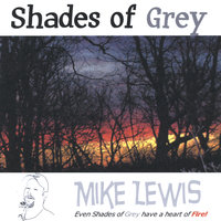 Shades of Grey — Mike Lewis