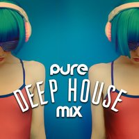 Pure Deep House Mix — сборник