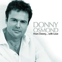 From Donny...with Love — Donny Osmond