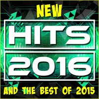New Hits 2016 and the Best of 2015 — сборник