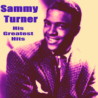 Sammy Turner - His Greatest Hits — Sammy Turner