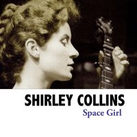 Space Girl — Shirley Collins