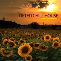 Lifted Chill House (Compiled by ReUnited) — сборник