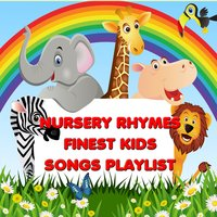 Nursery Rhymes - Finest Kids Songs Playlist — Kids Songs