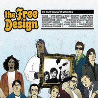 The Free Design: The Now Sound Redesigned — Caribou, Madlib, Sharpshooters, Super Furry Animals, Kid Koala & Dynomite D
