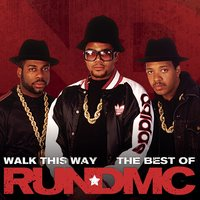 Walk This Way - The Best Of — Run-D.M.C.