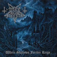 Where Shadows Forever Reign — Dark Funeral