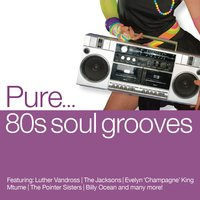 Pure... '80s Soul Grooves — сборник
