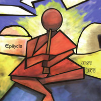 Just Live - EP — Epiicycle