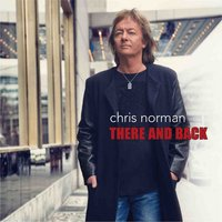 There and Back — Chris Norman