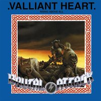 Valliant Heart — Brutal Attack