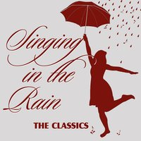 Singing in the Rain (The Classics) — сборник