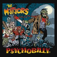 Psychobilly — The Meteors