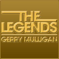 The Legends - Gerry Mulligan — Gerry Mulligan
