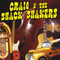 Craig & the Shack Shakers — Craig Byrne