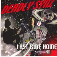 Last Ride Home — Deadly Synz