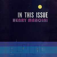 In This Issue — Henry Mancini