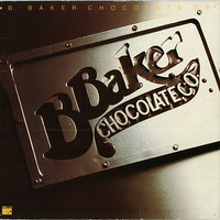 B. Baker Chocolate Co. — Jimmy McGriff, Jon Faddis, Lonnie Smith, Eddie Daniels, Marvin Stamm, Jimmy Ponder