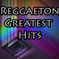 Greatest Hits Reggaeton — сборник