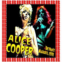 The Rooster Tail, Detroit, March 1st, 1971 — Alice Cooper