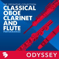 Classical Oboe, Clarinet, And Flute Performances: The Definitive Collection — сборник