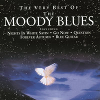 The Very Best Of The Moody Blues — The Moody Blues