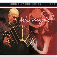 Long Play Collection — Astor  Piazzolla