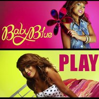 Play — Baby Blue