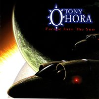 Escape Into The Sun — Tony O'Hora