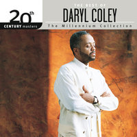 20th Century Masters - The Millennium Collection: The Best Of Daryl Coley — Daryl Coley