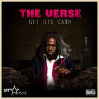 Get Dis Ca$H — The Verse