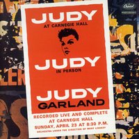 Judy At Carnegie Hall — Judy Garland