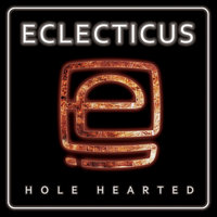 Hole Hearted — Eclecticus