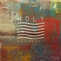 Holy — Signpost