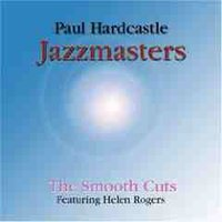 Jazzmasters: Smooth Cuts — Paul Hardcastle