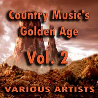 Country Music's Golden Age, Vol. 2 — сборник