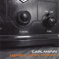 Legendary Country Influences — Carl Mann