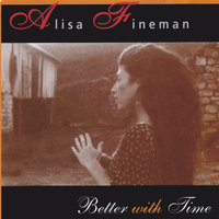 Better With Time — Alisa Fineman