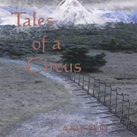 Tales of a Circus — Ameted