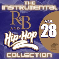 The Instrumental R&B and Hip-Hop Collection, Vol. 28 — The Hit Co.