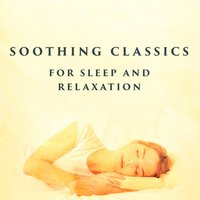 Soothing Classics for Sleep and Relaxation — сборник