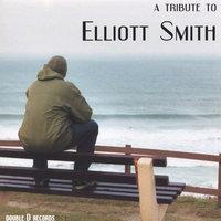 A Tribute To Elliott Smith — сборник