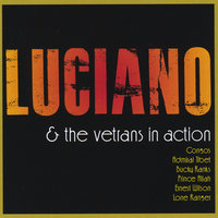 Luciano and the Veterans In Action — сборник