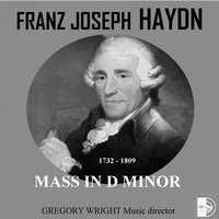 Joseph Haydn : Mass In D Minor, The Nelson Mass — Йозеф Гайдн