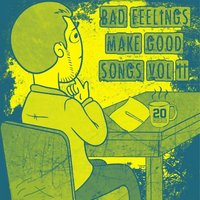 Bad Feelings Make Good Songs Vol. II — Gula