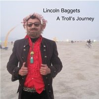 A Troll's Journey — Lincoln Baggets