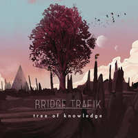 Tree of Knowledge — Bridge Trafik