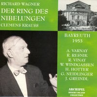 Richard Wagner : Der Ring Des Nibelungen — Рихард Вагнер, Clemens Krauss, Astrid Varnay, Regina Resnik, Wolfgang Windgassen, Hans Hotter, Gustav Neidlinger, Josef Greindl