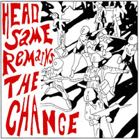 Head Same Remains the Change, Vol. V — сборник