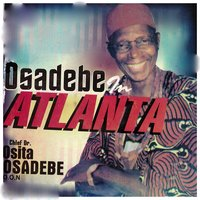 Osadebe in Atlanta — Chief Dr. Osita Osadebe
